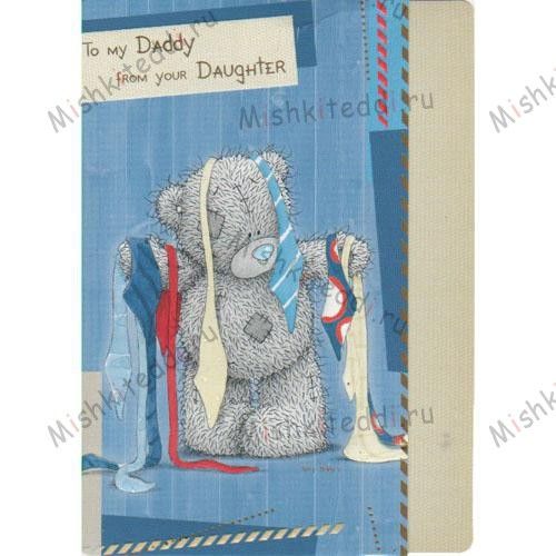 Daddy from Daughter Birthday Me to You Bear Card Daddy from Daughter Birthday Me to You Bear Card