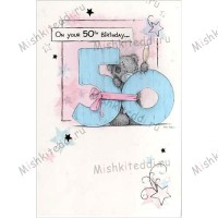 50th Birthday Me to You Bear Card