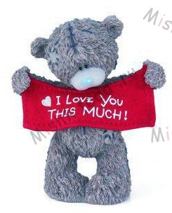 Me to You Bears - I love you this much Me to You Bears - I love you this much