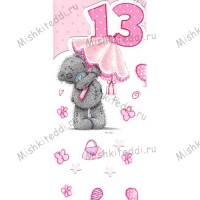 13th Birthday Girl Me to You Bear Card