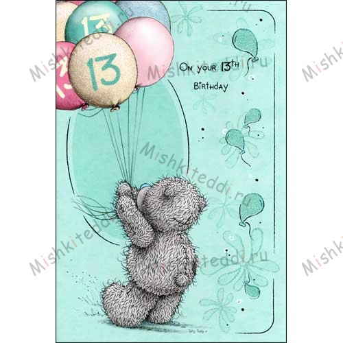 13th Birthday Me to You Bear Card 13th Birthday Me to You Bear Card