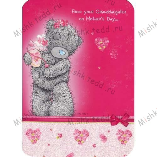 From your Granddaughter Mothers Day Me to Bear Card From your Granddaughter Mothers Day Me to Bear Card
