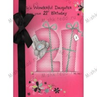 Daughter 21st Birthday Me to You Bear Card